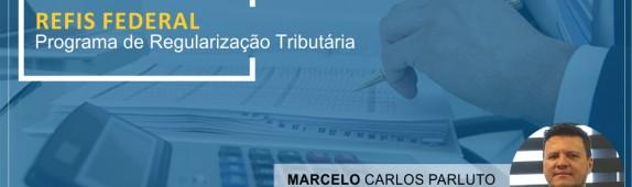 Novos incentivos do PRT – Programa de Regularização Tributária (MP 766/17).