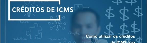 Como utilizar os créditos de ICMS?