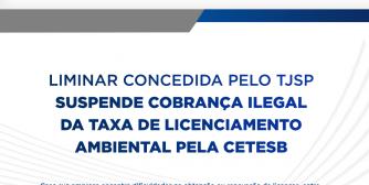 LIMINAR DO TJSP SUSPENDE NOVA COBRANÇA DA TAXA DE LICENCIAMENTO AMBIENTAL